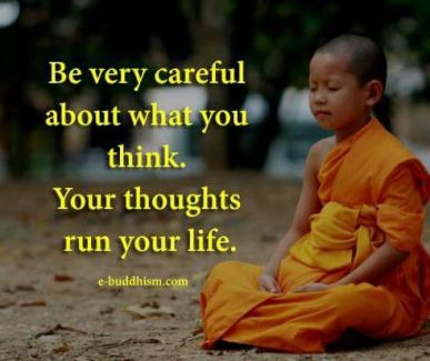 Buddha-Thoughts Run Your Life