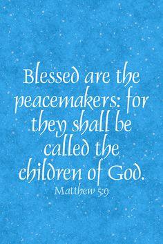 BlessPeaceMakers Matth 5-9