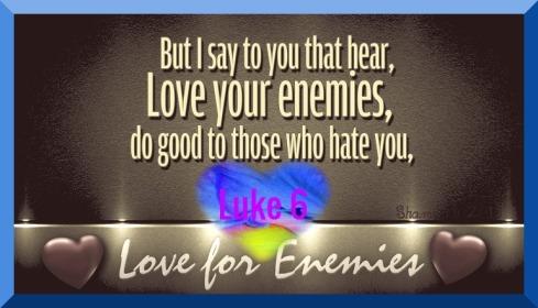 Luke 6 LoveEnemies