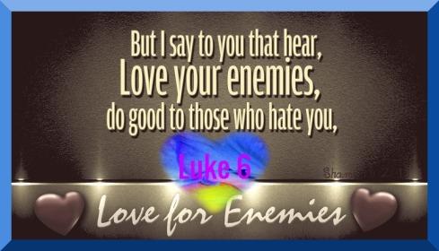 Luke 6 LoveEnemies