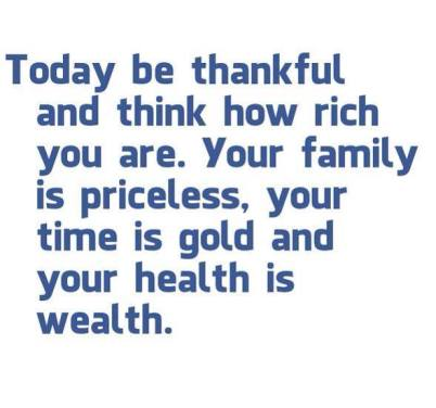Thankful You Are Rich-Family, Health