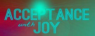 Acceptance w Joy