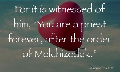 Heb 7-17 Melchizedek