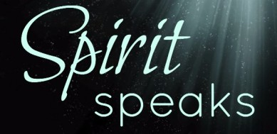 When Spirit Speaks - Edited