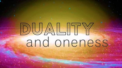 DUALITY & Oneness