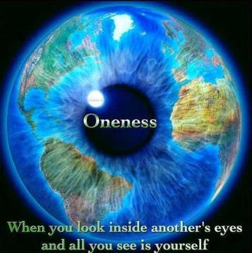 Oneness - Look into Another's Eye & See Self