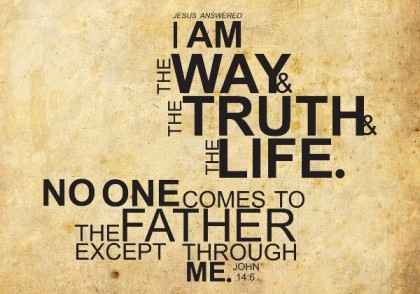 I Am the Way - John 14-6
