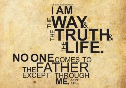 I Am the Way - John 14-6