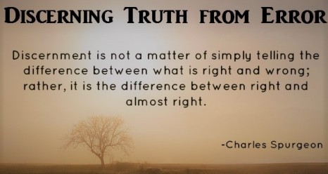 Discerning Truth from Error & Lies
