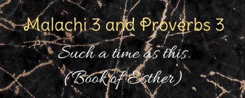 Malachi 3 – Proverbs 3