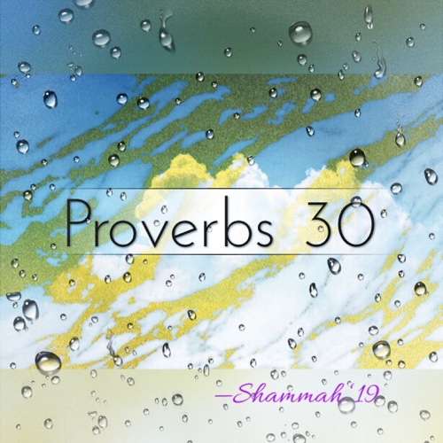 Spirit's Message to People: Proverbs 30
